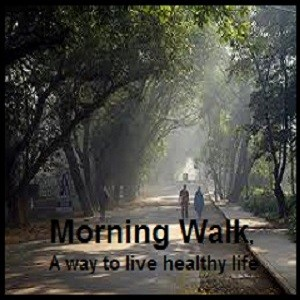 Top 5 Benefits of Morning Walk