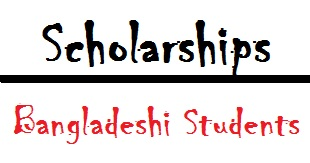 Scholarships for Bangladeshi Students 2016